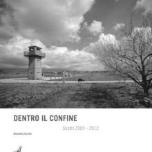 Dentro il Confine - Scatti 2005-2012