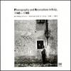 La Fotografia e il Neorealismo in Italia, 1945 - 1965
