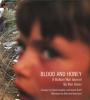 Blood & Honey: a Balkan Journal