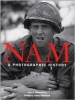 Nam: A Photographic History - Leo Daugherty