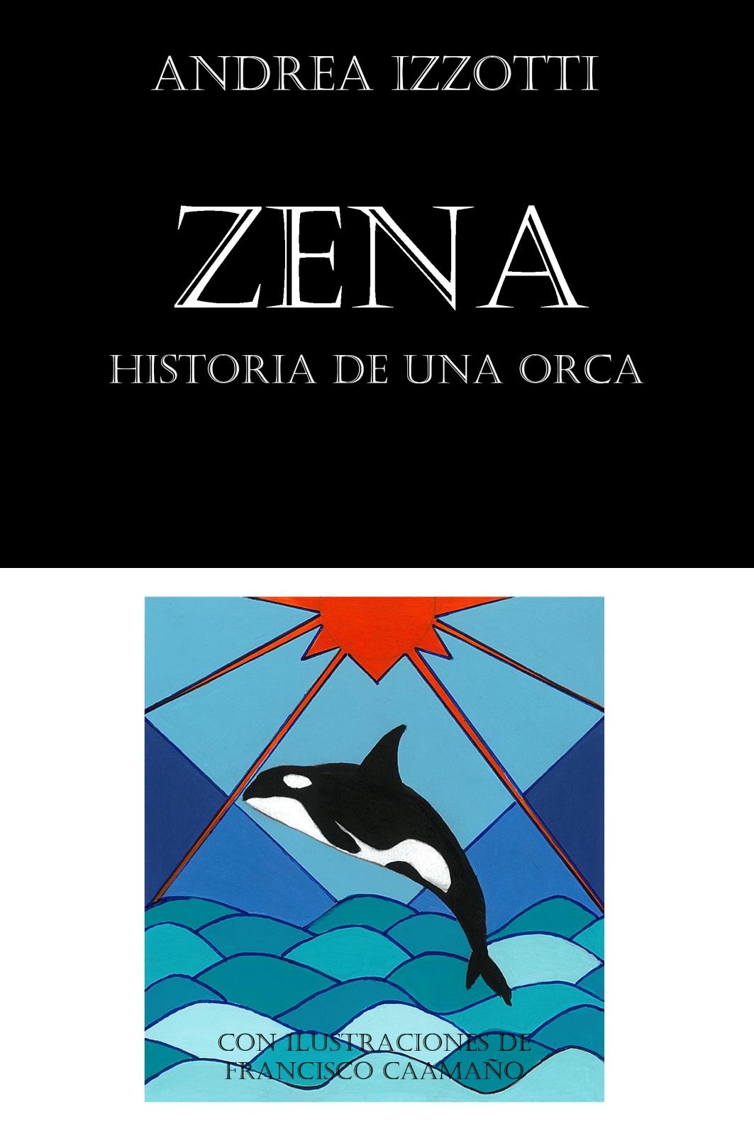Zena, historia de una orca - Haga clic aquí para la edición en español